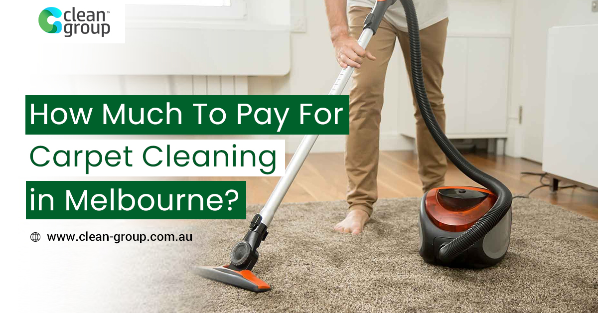 How Much To Pay For Carpet Cleaning in Melbourne