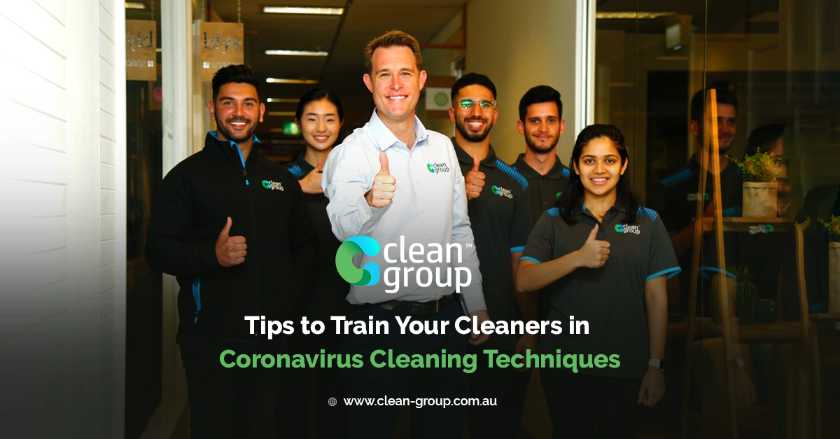 Tips to Train Your Cleaners in Coronavirus Cleaning Techniques