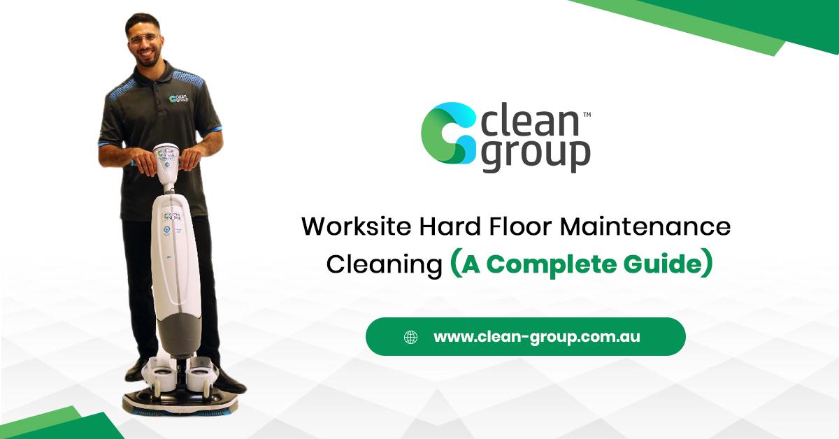 Worksite Hard Floor Maintenance Cleaning